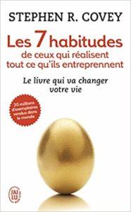 Stephen Covey : Les 7 habitudes des gens qui réussissent